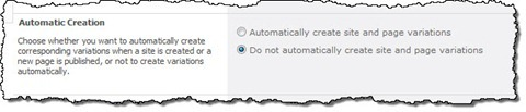 The 'Automatic Creation' setting configured to 'Do not automatically create site and page variations'