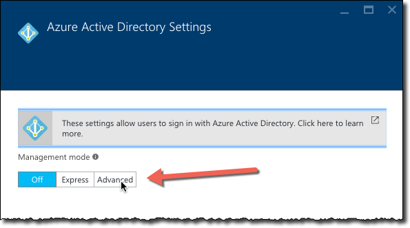 The 'Management mode' options highlighted on the 'Azure Active Directory Settings' blad in Azure