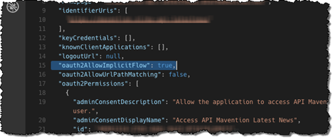 The 'oauth2AllowImplicitFlow' setting configured to true in the application manifest