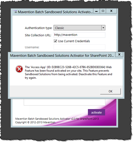 Mavention Batch Sandboxed Solutions Activator prompting for deactivation of the Access App Site Feature