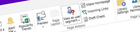 Previewing pages using content targeting with user segments in SharePoint 2013