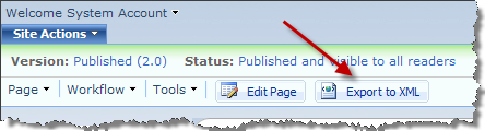 Export to XML button on the Page Editing Toolbar in MOSS 2007