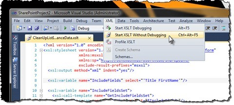 The 'Start XSLT Without Debugging' option highlighted in the menu in Visual Studio 2010