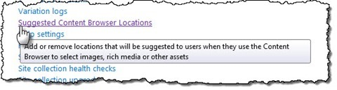 The 'Suggested Content Browser Locations' link highlighted in Site Settings